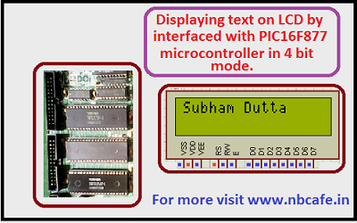 Displaying text on LCD by interfaced with PIC16F877 microcontroller
